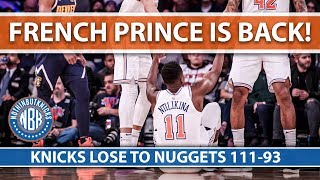 Frank Ntilikina Returns   Knicks Lose to Nuggets 111-93   March Madness Report