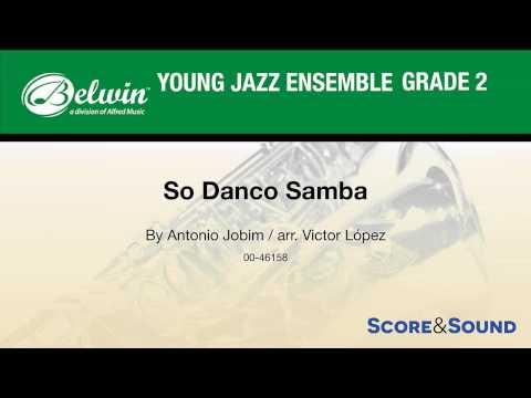 So Danco Samba, arr. Victor López – Score & Sound