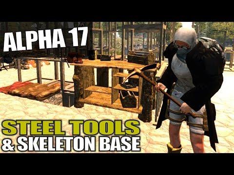 ALPHA 17 | STEEL TOOLS U0026 SKELETON BASE | 7 Days To Die Alpha 17 Gameplay | S17.3E30