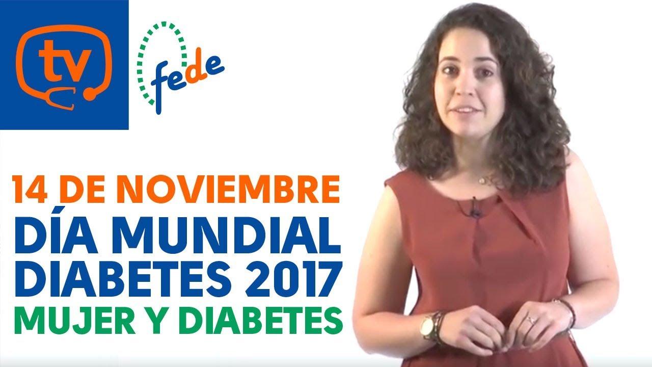 DÍa Mundial de la Diabetes 2017: Diabetes y Mujer - YouTube