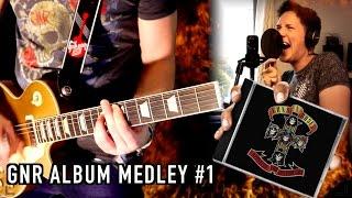 GNR Album Medleys - Appetite For Destruction - Series One