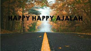 Happy ajalah (musik) mp3 -