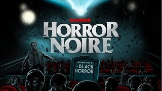 Horror Noire: A History of Black Horror (2019) Official Trailer HD Documentary Movie
