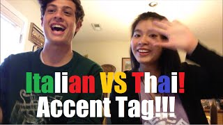 [ACCENT TAG] ITALIAN vs THAI