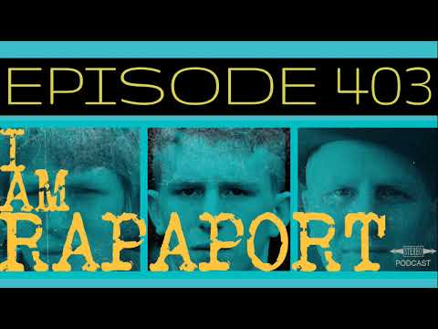 I Am Rapaport Stereo Podcast Episode 403 - Portugal. The Man