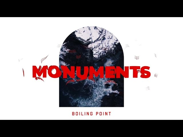 """Boiling Point Releases """"Monuments"""" Lyric Video"""