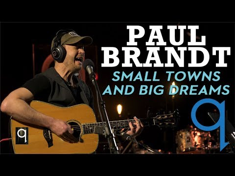 Paul Brandt - Small Town and Big Dreams (LIVE)