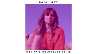 Daya - New (Mokita & GOLDHOUSE Remix/Audio)
