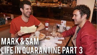 Mark Normand & Sam Morril: Life in Quarantine Part 3