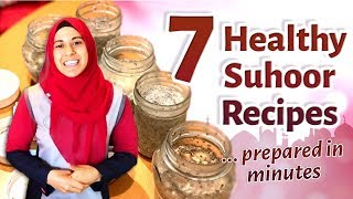 HEALTHY Suhoor for the WHOLE WEEK ... IN MINUTES!