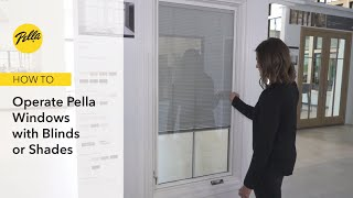how to operate pella lifestyle windows with blinds and shades