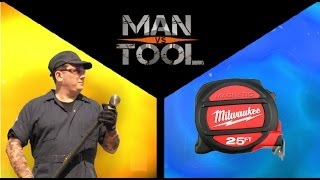 Man Vs Tool (Milwaukee Magnetic Tape Measure)