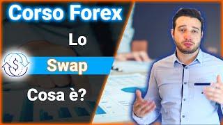 Cosa è lo Swap nel Trading sul Forex |-| Corso di Trading sul Forex- Ep.9/15