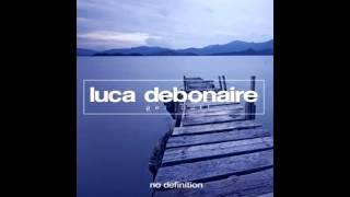 Luca Debonaire  - Get Out! (Original Mix) (Genero House)