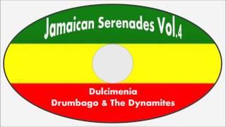 Drumbago & The Dynamites-Dulcimenia (Jamaican Serenades Vol.4)