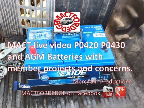 MACT live video P0420 P0430 and AGM Batteries