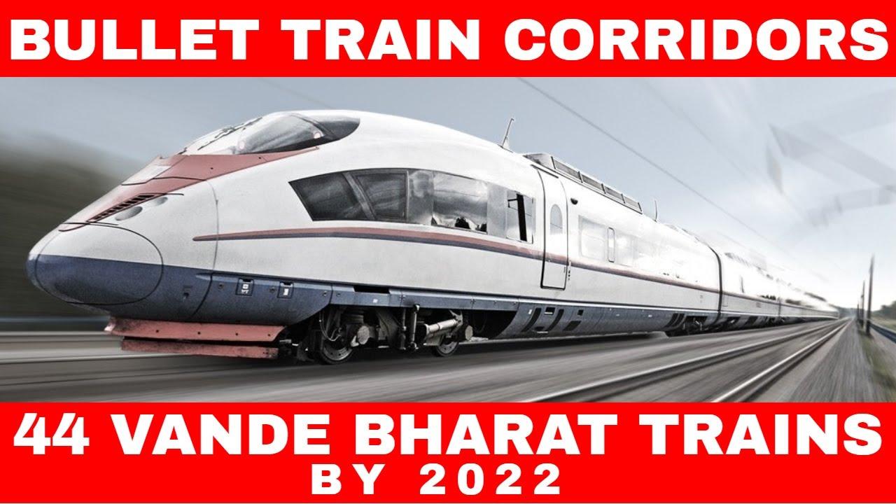 44 Vande Bharat Trains In Next 3 Years | Bullet Trains | High Speed Rail