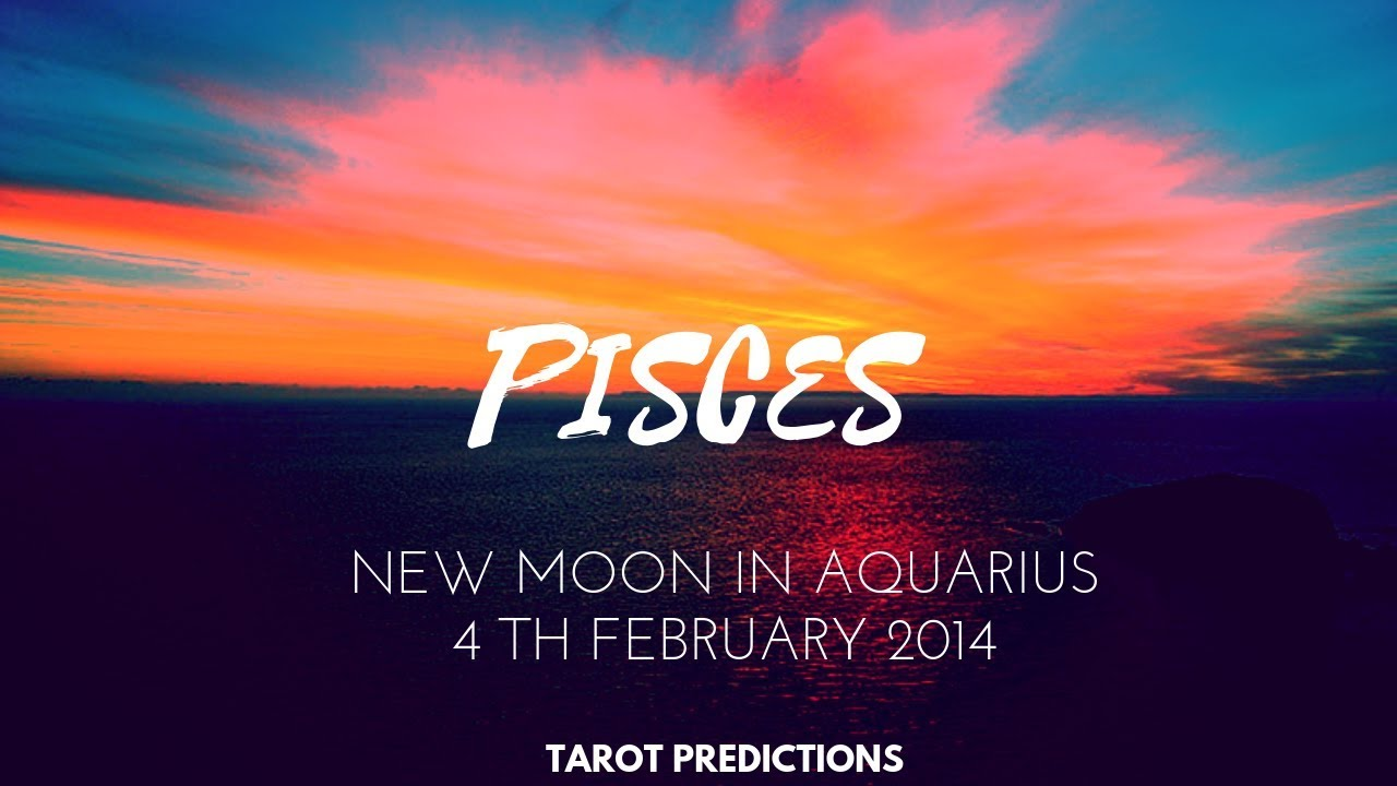 PISCES 🔴 New moon in Aquarius Feb  4 2019 🔴 Tarot reading (NEW FUTURE)