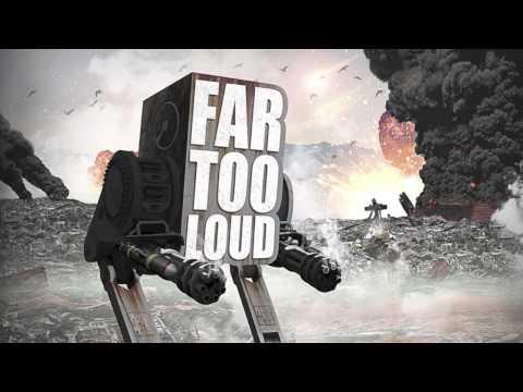 Far Too Loud - Firestorm