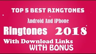 top 5 best ringtones of 2018 download link