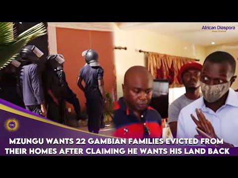 Mzungu Wants 22 Gambian Families Evicted From Their Homes After Claiming He Wants His Land Back