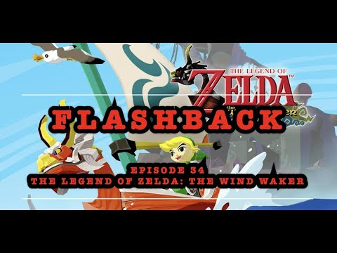 GBHBL Flashback: Episode 34 - The Legend of Zelda: The Wind Waker