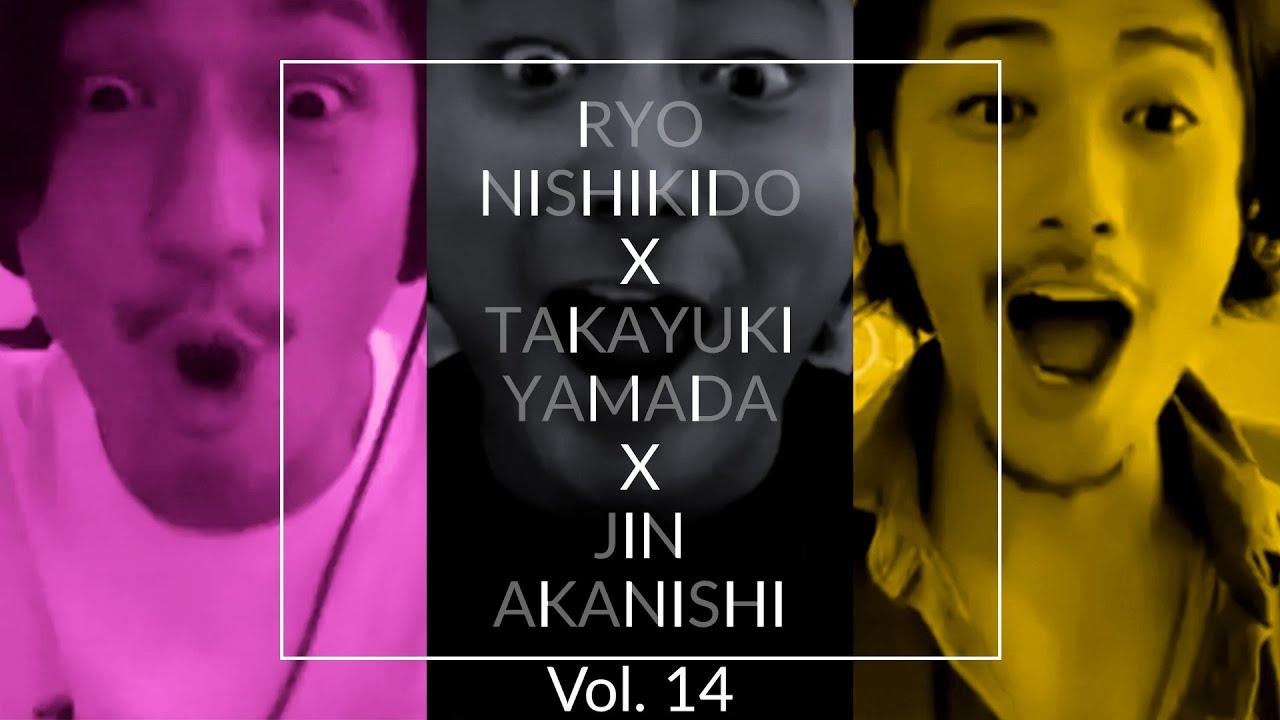 NO GOOD TV - Vol. 14 | RYO NISHIKIDO & JIN AKANISHI & TAKAYUKI YAMADA
