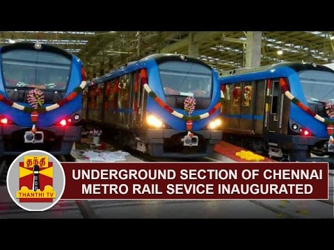 Underground section of Chennai Metro rail service inaugurated | Thanthi TV