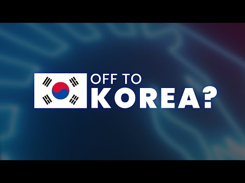 Off To Korea?