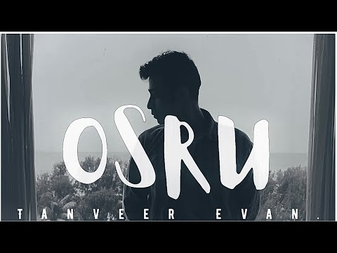 Osru | Tanveer Evan | Piran Khan |  Download Mp4 & Hd Video With Lyrics