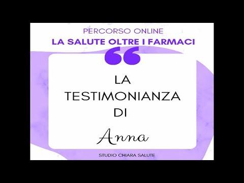 LA SALUTE OLTRE I FARMACI: Testimonianza Anna