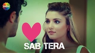 SAB TERA || REMAKE || HAYAT AND MURAT