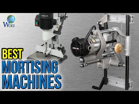 7 Best Mortising Machines 2017