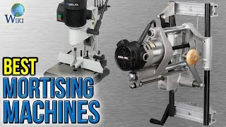 7 Best Mortising Machines 2017