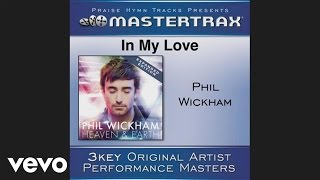 Phil Wickham - In My Love - Bonus Track