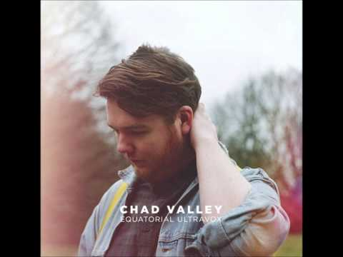 "Chad Valley-""Reach Lines"""