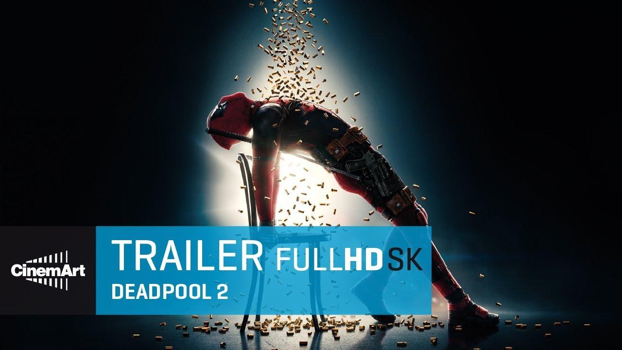 Deadpool 2 (2018) oficiálny HD trailer [SK TIT]