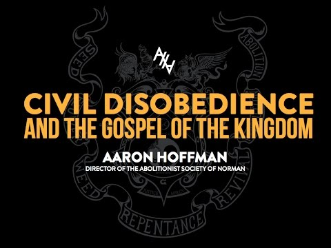 Against the World For the World: Civil Disobedience and the Gospel of the Kingdom