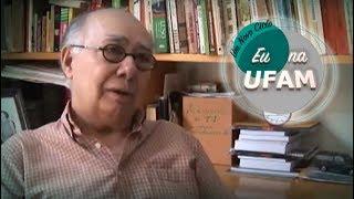 Eu na UFAM (2ºTemporada) - José Seráfico