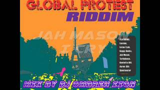 Global Protest Riddim - [Island Life Rec FEB 2015] MIX BY DJ OMBREH ZION