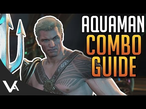 Injustice 2 - Aquaman Combos! Easy Combo Guide For Beginners In Injustice 2