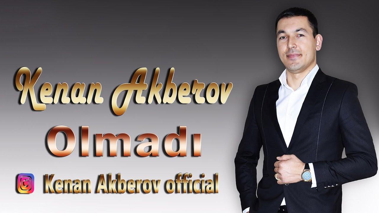 Kenan Akberov - Olmadi