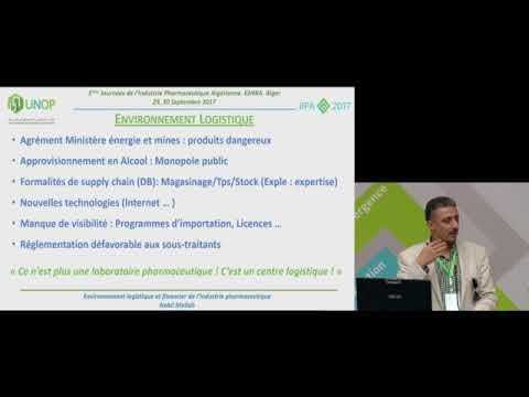 Environnement logistique et financier de l'industrie pharmaceutique Algérienne (Dr Nabil MELLAH)