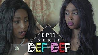 Série Def Def - Episode 11