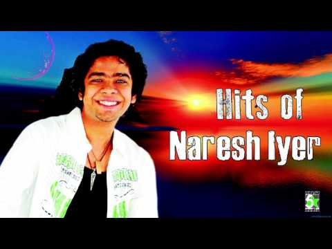 Naresh iyer Super Hit Popular | Audio Jukebox