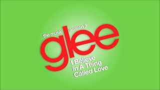 I Believe In A Thing Called | Glee [HD FULL STUDIO]