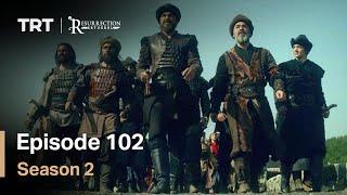 Resurrection Ertugrul - Season 2 Episode 102 (English Subtitles)