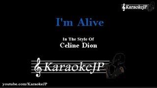 I'm Alive (Karaoke) - Celine Dion