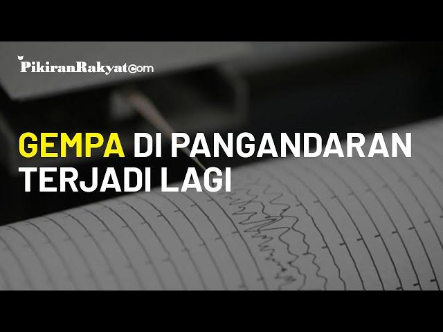 Gempa di Pangandaran Terjadi Lagi, Kekuatan 4,5 M, BMKG Ungkap Aktivitas Dasar Laut
