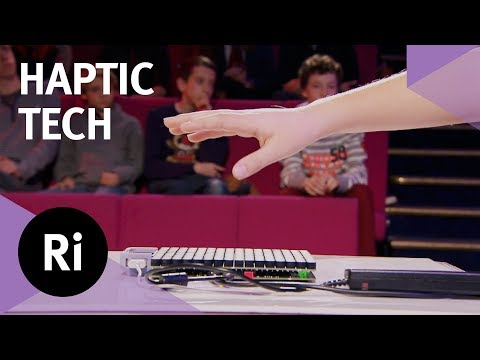 Haptic Technology Demonstration - with Danielle George